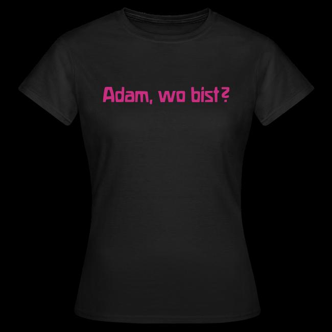 Adam, wo bist?