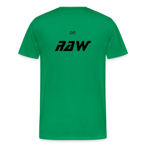 on raw green - Mannen Premium T-shirt