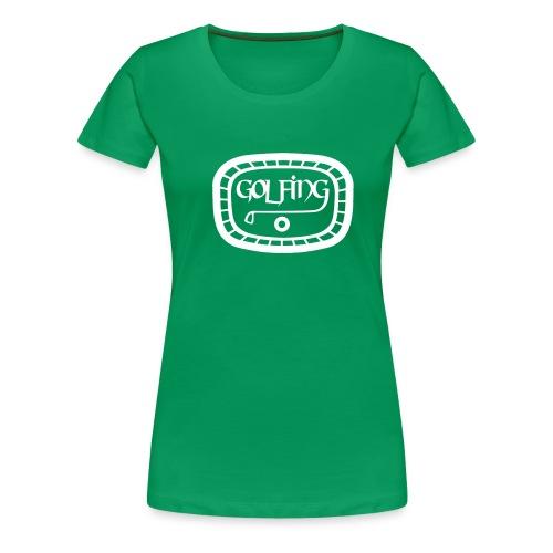 Golfing - Frauen Premium T-Shirt