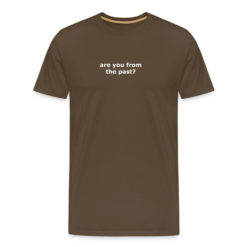 You know what a button is? - Männer Premium T-Shirt