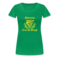 T-Shirts ~ Women's Premium T-Shirt ~ EGB hibs for females - Erin Go Bragh  - (You choose the colour of this Item)