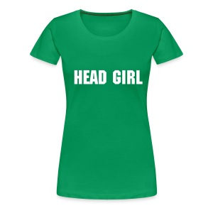 Head Girl - Women's Premium T-Shirt