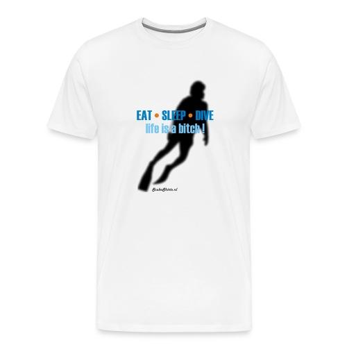 Life is a Bitch XXXL shirt - Mannen Premium T-shirt