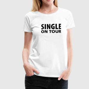 Wit Single on Tour Damesshirts - Vrouwen Premium T-shirt