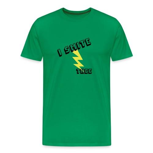 I Smite thee. - Men's Premium T-Shirt