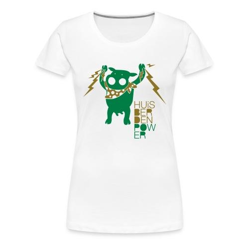 HUiSBERDEN POWER - Frauen Premium T-Shirt