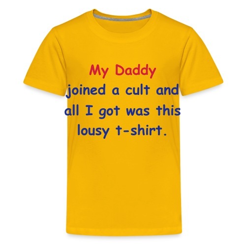 Cults for Kids - Daddy - Teenage Premium T-Shirt