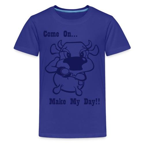 Make My Day! - Teenager Premium T-shirt