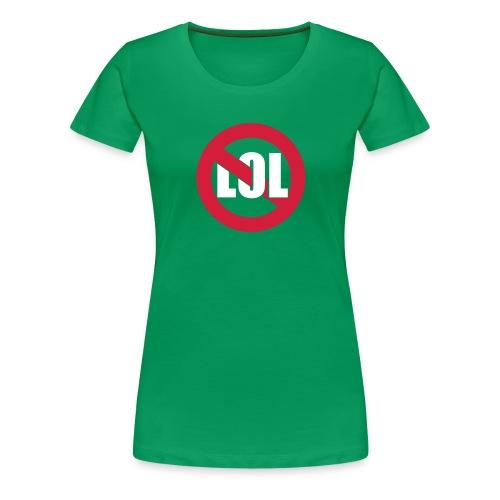LOL Girl Grün - Frauen Premium T-Shirt