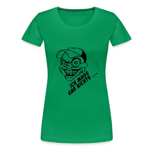 Ferückt - Frauen Premium T-Shirt