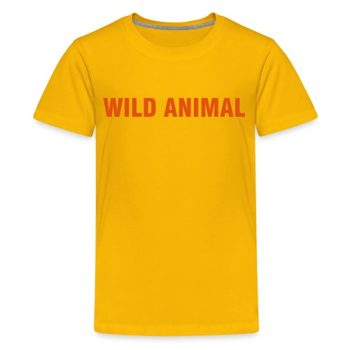 Wild Child! - Teenage Premium T-Shirt