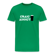 T-Shirts ~ Men's Premium T-Shirt ~ Craic Addict T-Shirt