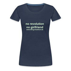 Revolutionary T-Shirt for Girls - Frauen Premium T-Shirt