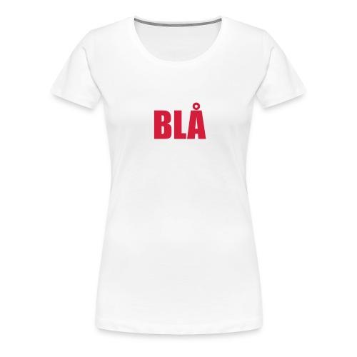Blå - Women's Premium T-Shirt