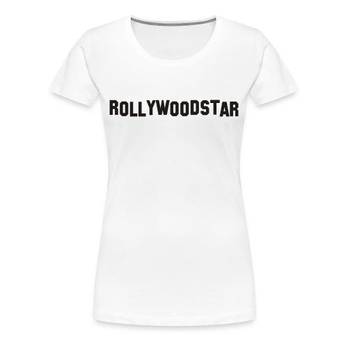 Rollywoodstar Shirt - Frauen Premium T-Shirt
