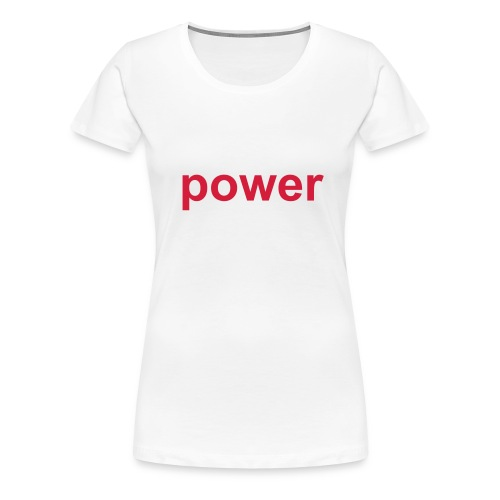 Das power-Shirt. - Frauen Premium T-Shirt