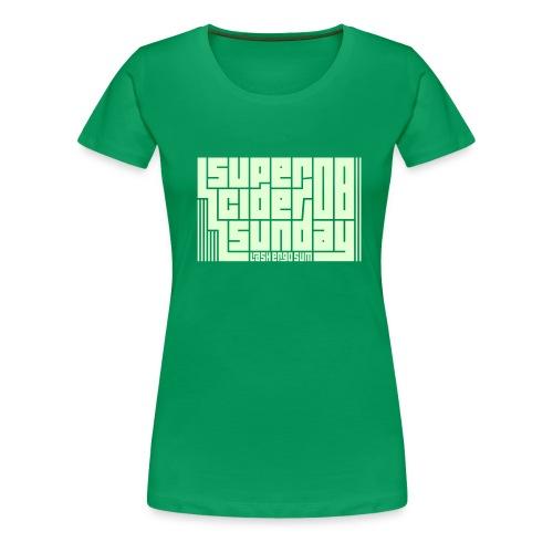 Super Cider Sunday 08 - Women's Premium T-Shirt