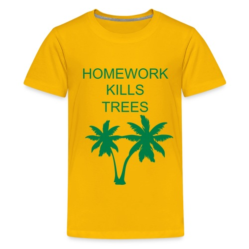 Homework kills trees kids top - Teenage Premium T-Shirt