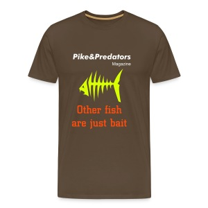Other fish are just bait t-shirt - Men's Premium T-Shirt