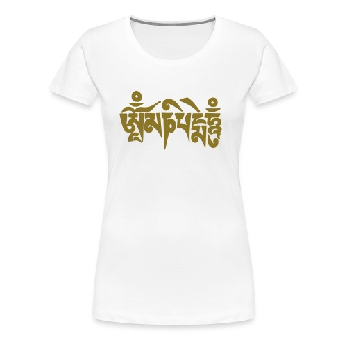 om mani padme hum GOLD - Frauen Premium T-Shirt