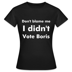 Short Sleeved Laydeez I Didn't Vote Boris Brown T-shirt - Women's T-Shirt
