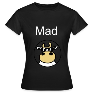 Mad cow 2 - Women's T-Shirt