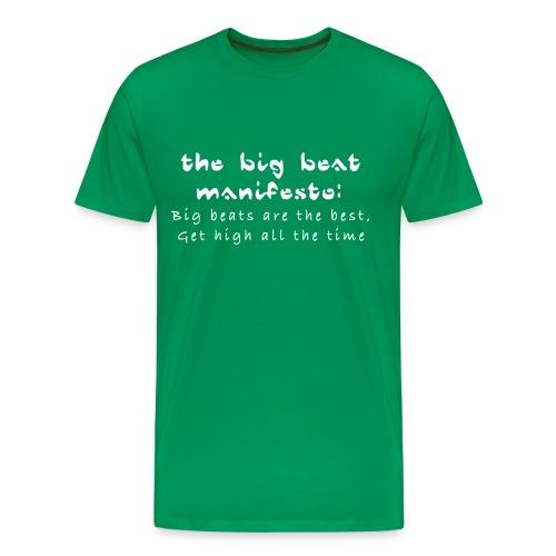 The Big Beat Manifesto Tee - Men's Premium T-Shirt