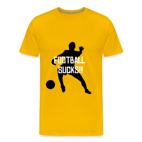 Football Sucks!! (Yellow) - Men's Premium T-Shirt
