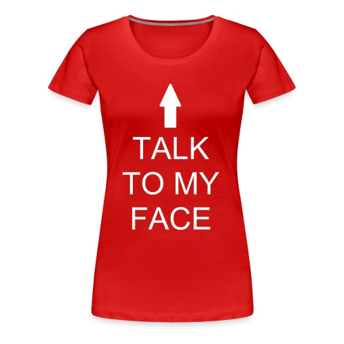 Talk To My - Pink - Women's Premium T-Shirt