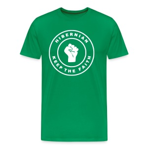 HIBERNIAN - KEEP THE FAITH (you choose the colour of this tee) - Men's Premium T-Shirt