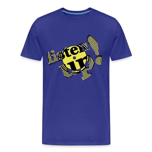 listen up - Mannen Premium T-shirt