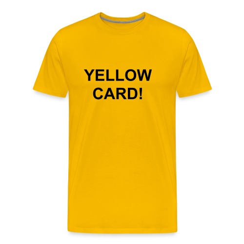 Yellow Card! - Men's Premium T-Shirt