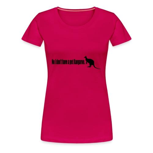 No Pet Kangaroo - Womens (14 Colours) - Women's Premium T-Shirt