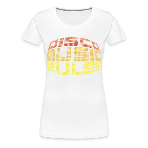 Disco Music Rules (Chica) - Camiseta premium mujer