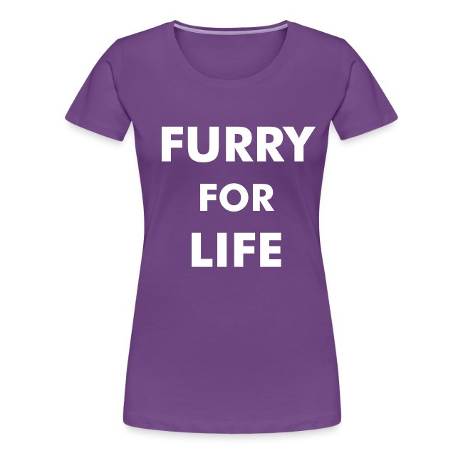 Furry For Life - Ladies