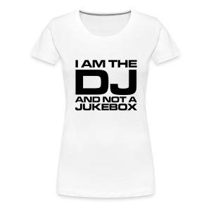 God Is A DJ - Vrouwen Premium T-shirt