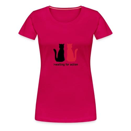 Waiting for action - Women's Premium T-Shirt