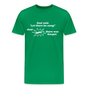 Let there be song! - Männer Premium T-Shirt