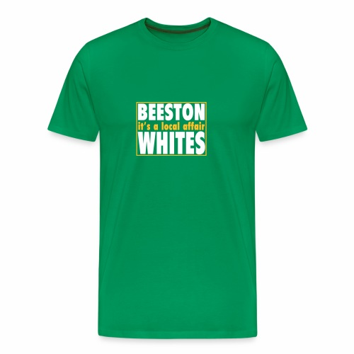 BEESTON WHITES IT'S A LOCAL AFFAIR - Men's Premium T-Shirt