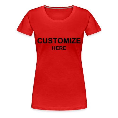 Womens Tee; 12 Colours - Women's Premium T-Shirt