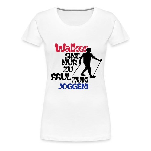 Walker - Frauen Premium T-Shirt