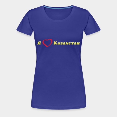 Я люблю Казахстан (girl) - Frauen Premium T-Shirt