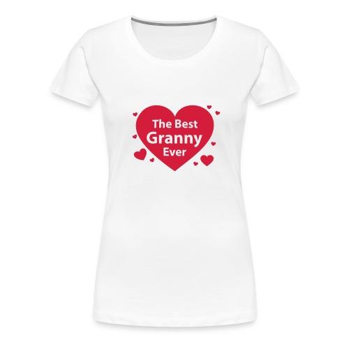 the best granny ever - Frauen Premium T-Shirt