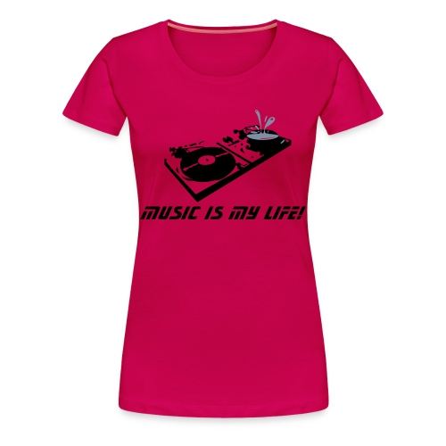 Music is my life! pink girlie - Vrouwen Premium T-shirt
