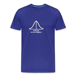 Science is my religion (H) - Camiseta premium hombre