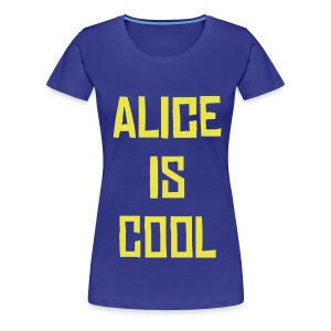 Alice is cool Tee BY - Women's Premium T-Shirt