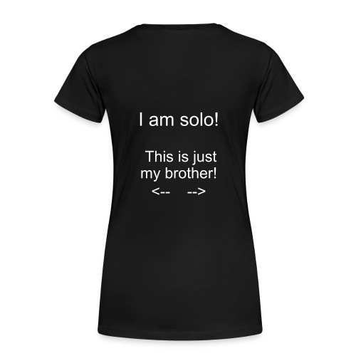 This is just my brother! - Backprint- Girly - Frauen Premium T-Shirt