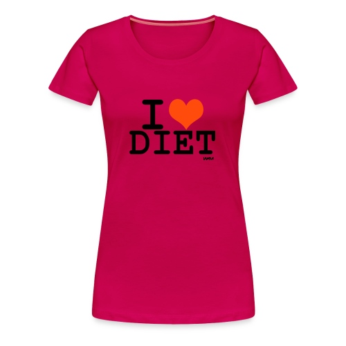 I love Diet - Frauen Premium T-Shirt