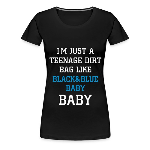 B&BBY DIRTBAG - Women's Premium T-Shirt