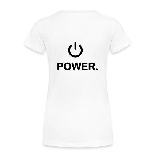 Schalt ein leg los - Frauen Premium T-Shirt